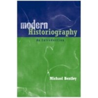 Modern Historiography : An Introduction