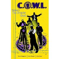 C.O.W.L. Volume 2 The Greater Good