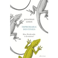Improbable Destinies : How Predictable is Evolution?