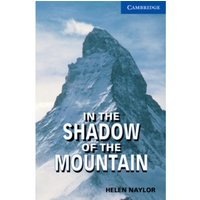 In the Shadow of the Mountain: Level 5: Level 5 by Helen Naylor (Paperback, 1999)