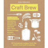 Craft Brew : 50 homebrew recipes from the world's best craft breweries