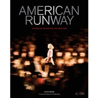 American Runway : 75 Years of Fashion and the Front Row