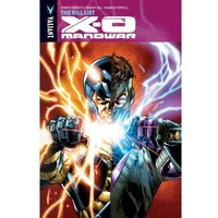 X-O Manowar Volume 11: Kill Lust