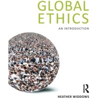 Global Ethics : An Introduction
