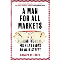 A Man for All Markets : Beating the Odds, from Las Vegas to Wall Street