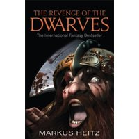 The Revenge Of The Dwarves by Markus Heitz (Paperback, 2011)