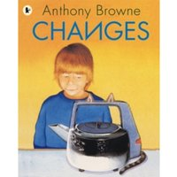 Changes by Anthony Browne (Paperback, 2008)