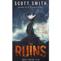 The Ruins by Scott Smith (Paperback, 2007)
