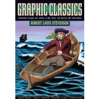 Graphic Classics Volume 9: Robert Louis Stevenson (2nd Edition)