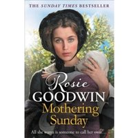Mothering Sunday : The most heart-rending saga you'll read this year
