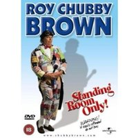 Roy Chubby Brown: Standing Room Only DVD