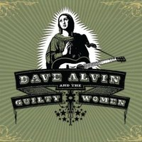 Dave Alvin - Dave Alvin and The Guilty Women Vinyl