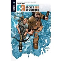 A&A The Adventures Of Archer & Armstrong: Volume 1: In The Bag