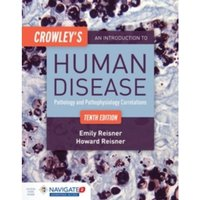 Crowley's An Introduction To Human Disease
