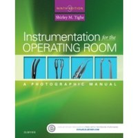 Instrumentation for the Operating Room : A Photographic Manual