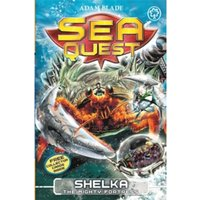 Sea Quest: Shelka the Mighty Fortress : Book 31