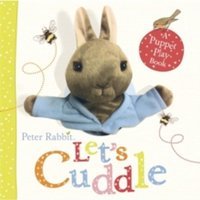 Peter Rabbit Let's Cuddle by Beatrix Potter (Board book, 2013)
