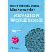 Revise Edexcel GCSE (9-1) Mathematics Higher Revision Workbook : for the 9-1 qualifications
