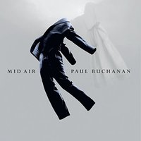 Paul Buchanan - Mid Air Vinyl