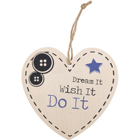 Dream It Hanging Heart Sign