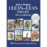 Clean and Lean for Life: The Cookbook Paperback