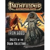 Pathfinder Adventure Path Iron Gods Valley of the Brain Collectors Paperback