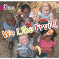 We Like Fruit : Band 01b/Pink B