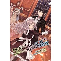 Death March to the Parallel World Rhapsody, Vol. 6 (light novel) Paperback
