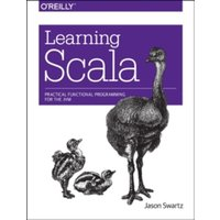 Learning Scala: Practical Functional Programming for the JVM by Jason Swartz (Paperback, 2014)