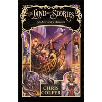 The Land of Stories: An Author's Odyssey : Book 5