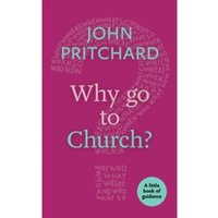 Why Go to Church? : A Little Book of Guidance