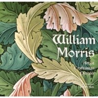 William Morris : Artist Craftsman Pioneer