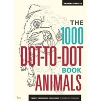 The 1000 Dot-To-Dot Book: Animals : Twenty incredible creatures to complete yourself.
