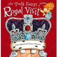 The Tooth Fairy's Royal Visit