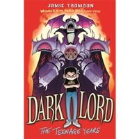 Dark Lord: The Teenage Years: Book 1 by Jamie Thomson (Paperback, 2011)