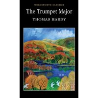 The Trumpet-Major by Thomas Hardy (Paperback, 1995)