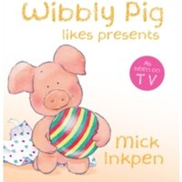 Wibbly Pig: Wibbly Pig Opens His Presents : Board Book