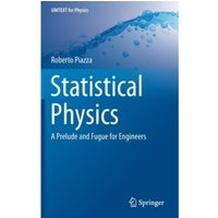 Statistical Physics : A Prelude and Fugue for Engineers