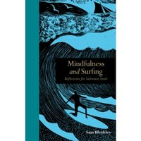 Mindfulness and Surfing : Reflections for Saltwater Souls