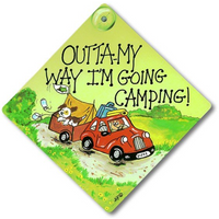 Outta My Way I'M Going Camping Sign