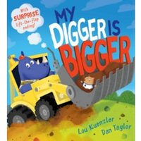 My Digger is Bigger by Lou Kuenzler (Paperback, 2017)