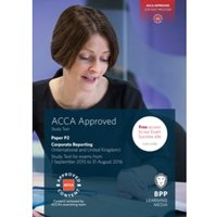 ACCA P2 Corporate Reporting (International & UK): Study Text Paperback