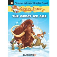 Geronimo Stilton Graphic Novels 5: The Great Ice Age Hardcover