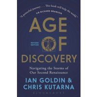 Age of Discovery : Navigating the Storms of Our Second Renaissance ()