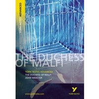 The Duchess of Malfi: York Notes Advanced by X, Stephen Sims (Paperback, 2003)