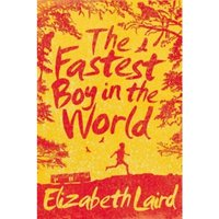 The Fastest Boy in the World by Elizabeth Laird (Paperback, 2014)