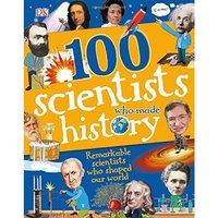 100 Scientists Who Made History (Dk Science) Hardcover