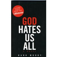 God Hates Us All by Hank Moody (Paperback, 2009)