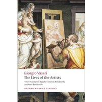 The Lives of the Artists by Giorgio Vasari (Paperback, 2008)