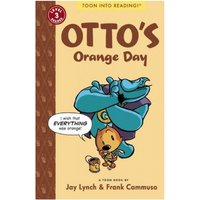 Otto's Orange Day: Toon Books Level 3